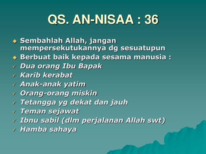 QS. AN-NISAA : 36