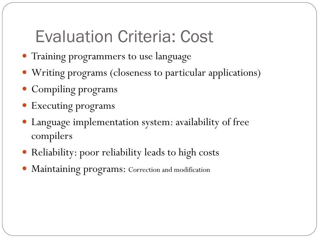 Evaluation Criteria: Cost