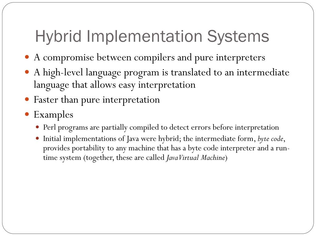 Hybrid Implementation Systems