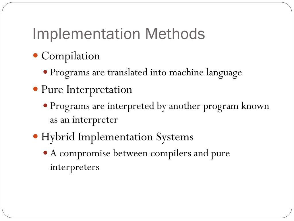 Implementation Methods