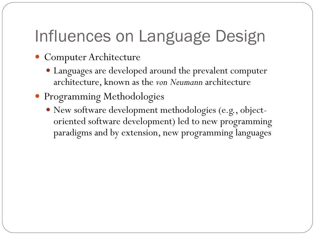 Influences on Language Design