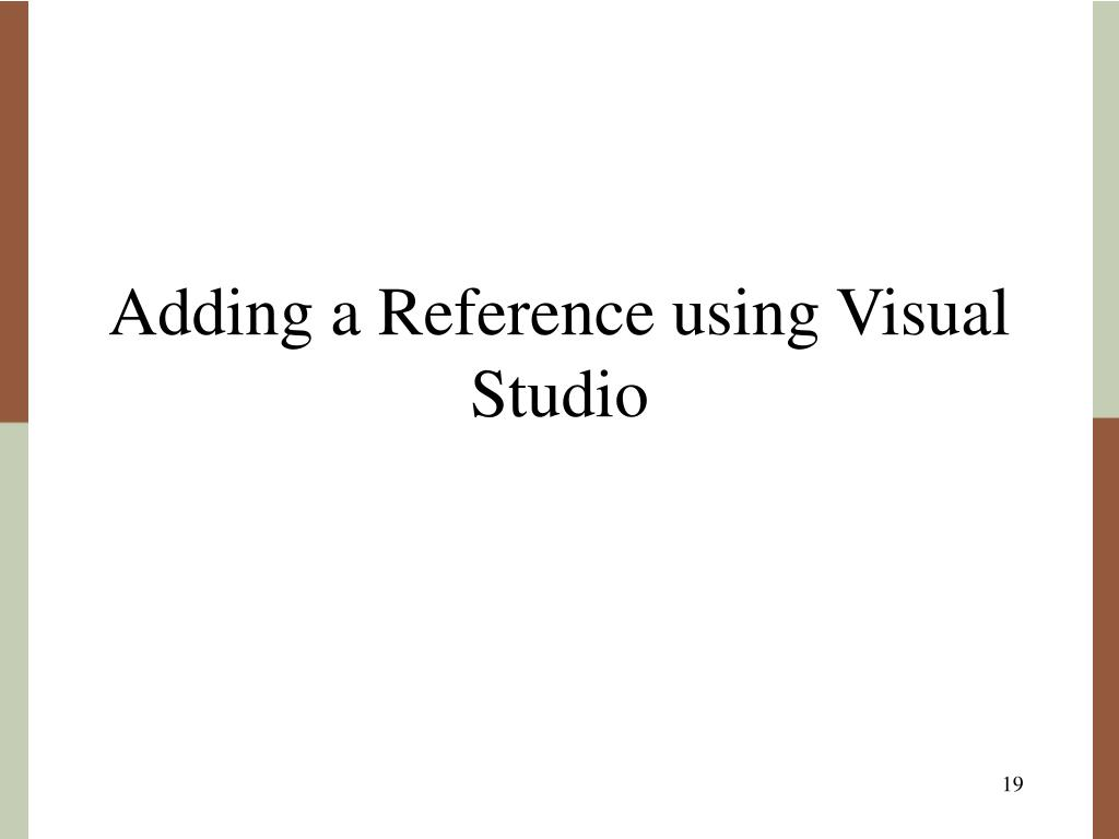 Adding a Reference using Visual Studio