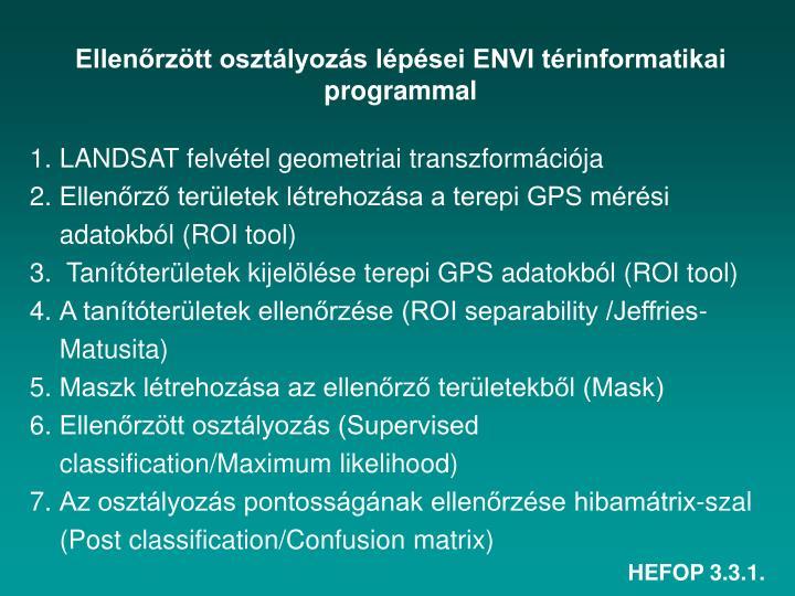 Ellenőrzött osztályozás lépései ENVI térinformatikai programmal