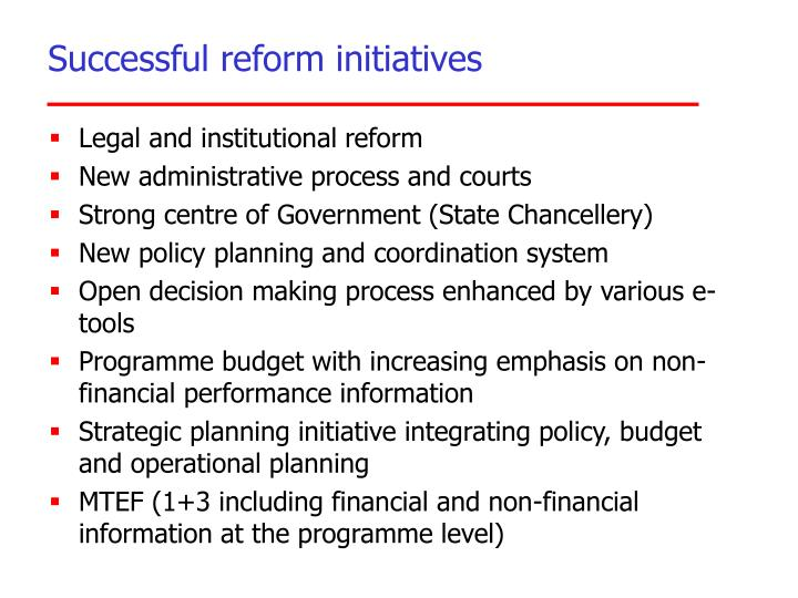 Successful reform initiatives