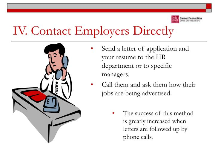 IV. Contact Employers Directly
