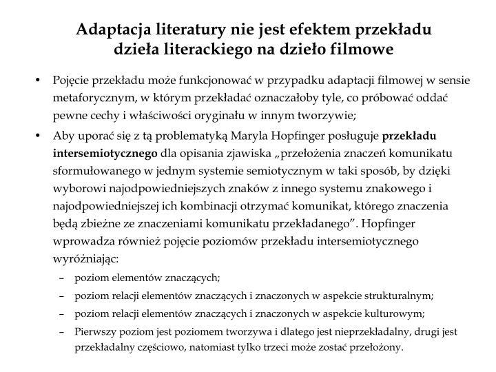 Adaptacja literatury nie jest efektem przekładu