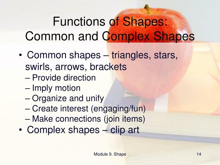 Functions of Shapes: