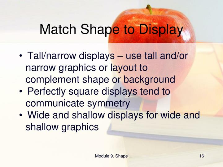 Match Shape to Display