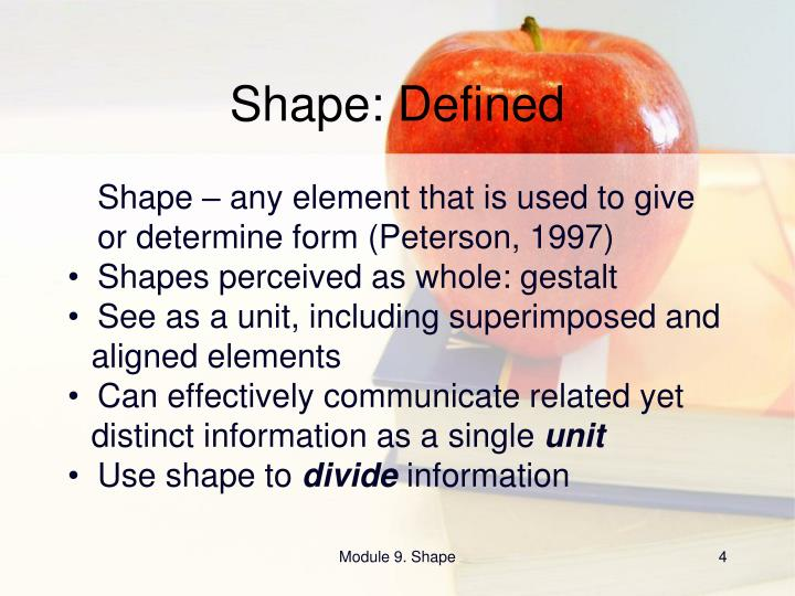 Shape: Defined