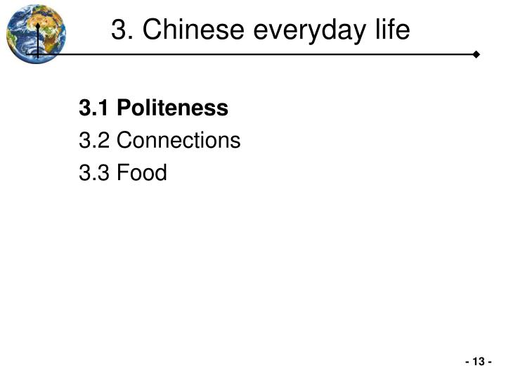 3. Chinese everyday life
