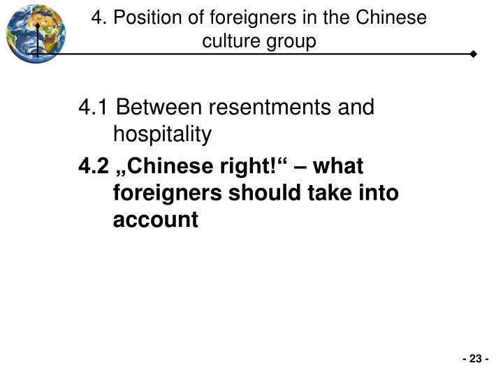 4. Position of foreigners in the Chinese culture group