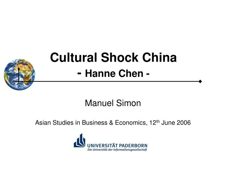 Cultural shock china hanne chen