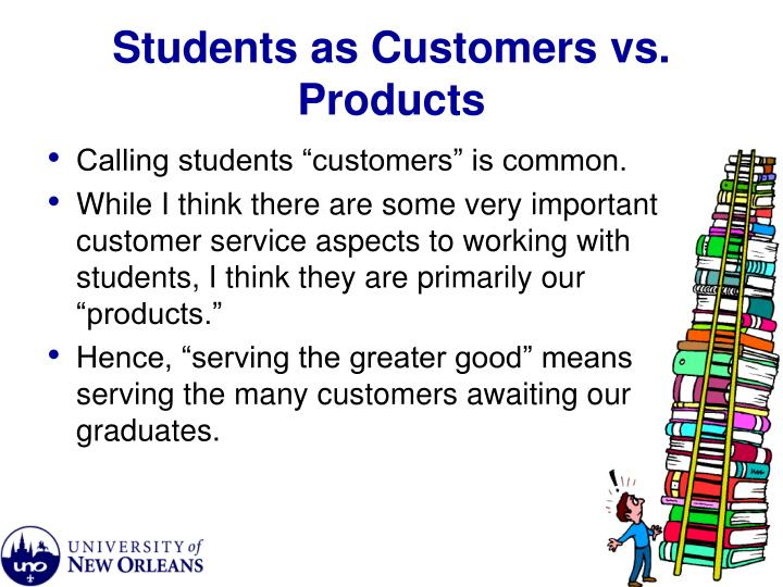 Students as customers vs products