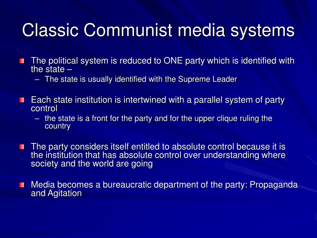 Classic Communist media systems