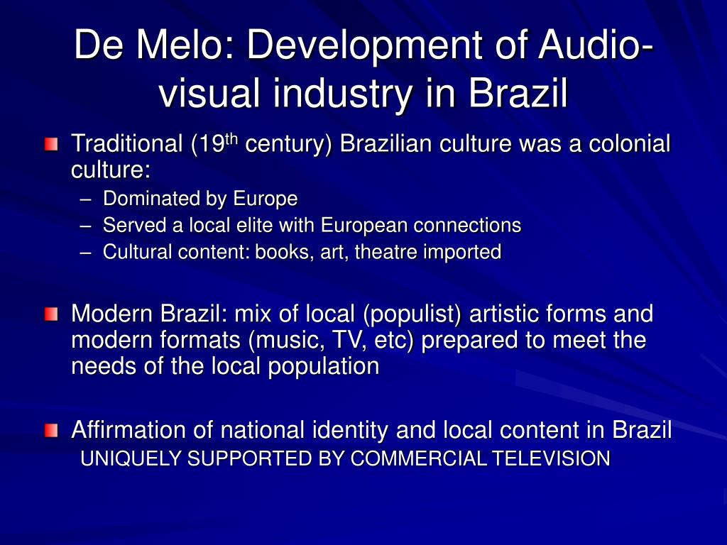 De Melo: Development of Audio-visual industry in Brazil
