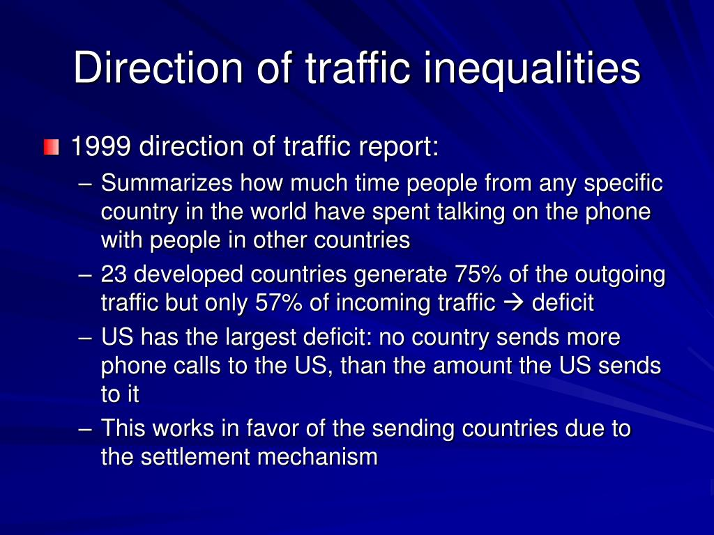 Direction of traffic inequalities