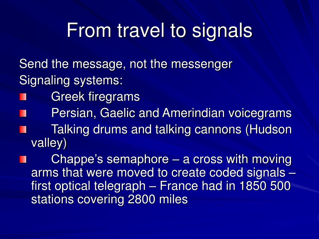 From travel to signals