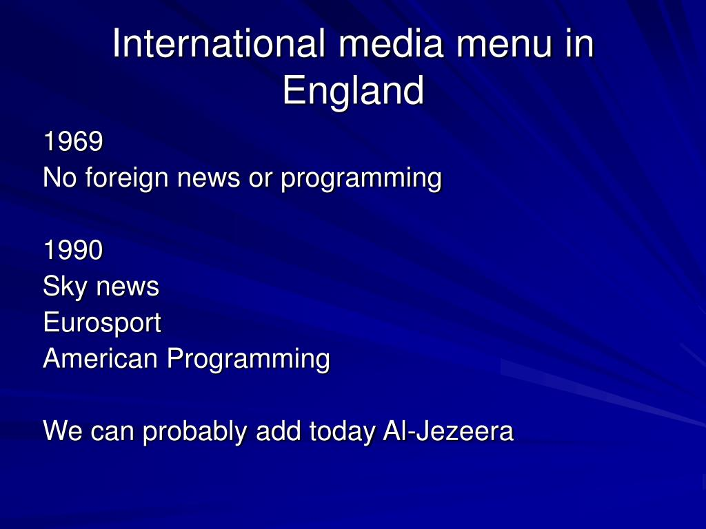 International media menu in England