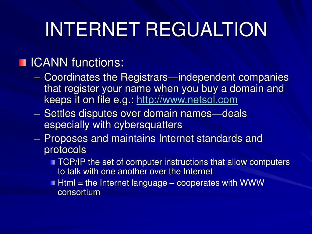 INTERNET REGUALTION