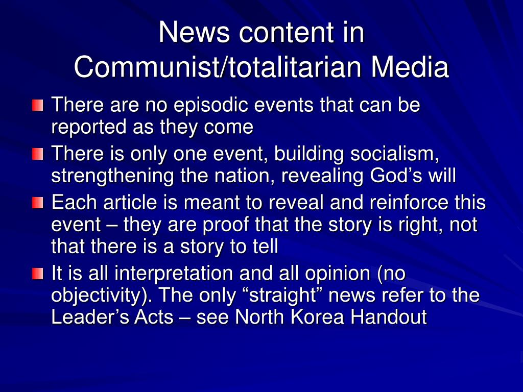 News content in Communist/totalitarian Media