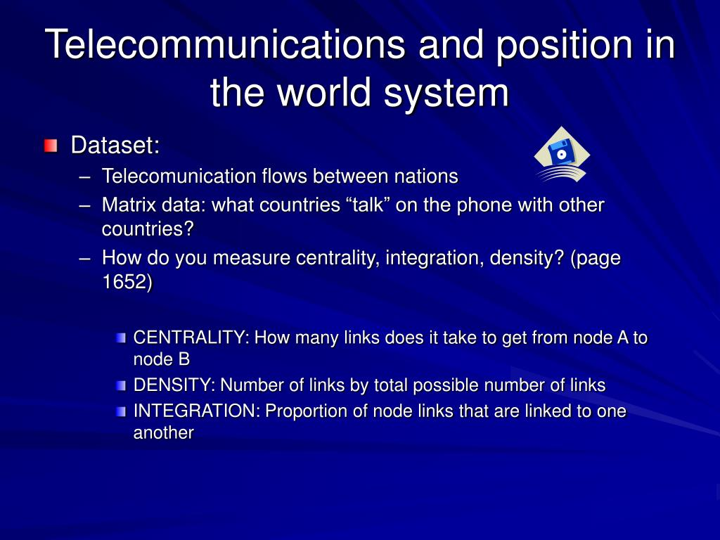 Telecommunications and position in the world system