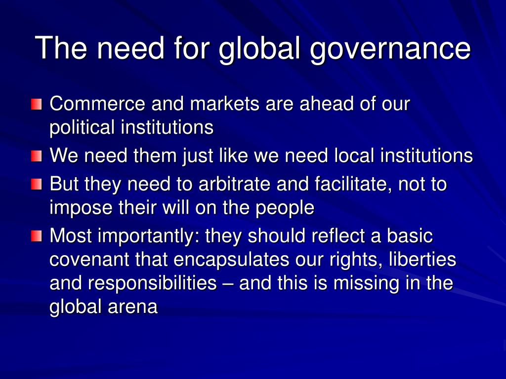 The need for global governance