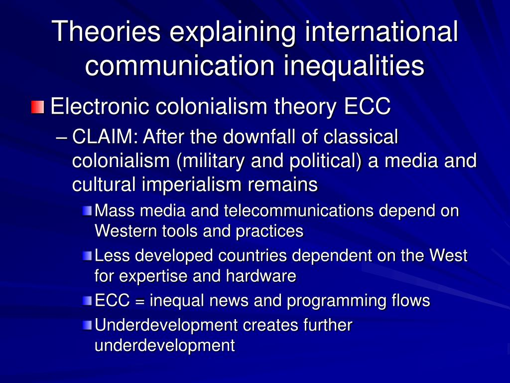 Theories explaining international communication inequalities