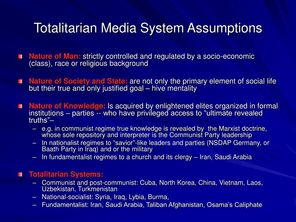 Totalitarian Media System Assumptions