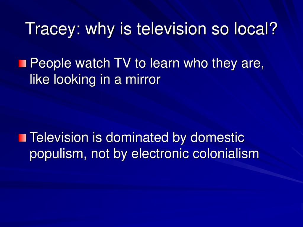 Tracey: why is television so local?