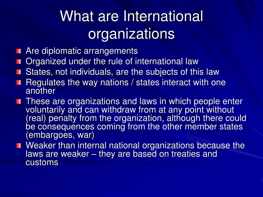 What are International organizations