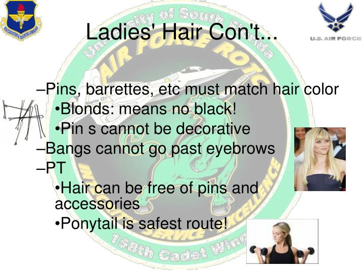 Pins, barrettes, etc must match hair color
