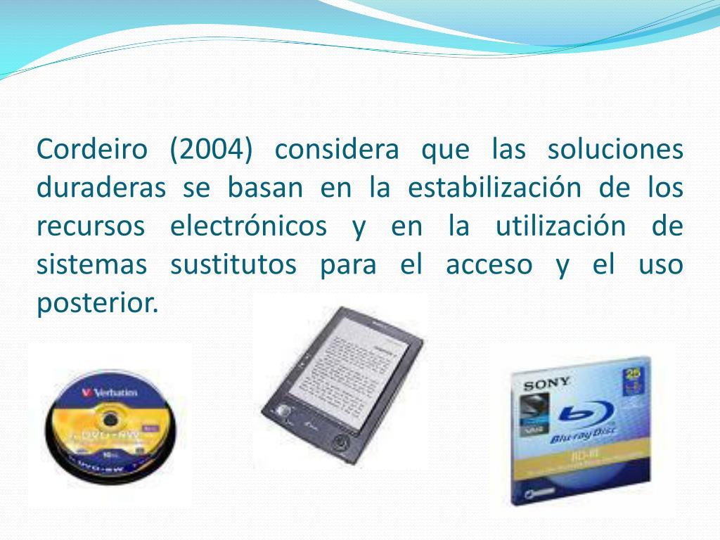 Cordeiro (2004) considera que