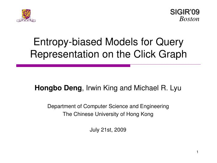 Entropy biased models for query representation on the click graph