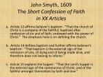 john smyth 1609 the short confession of faith in xx articles