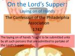 on the lord s supper laying on of hands