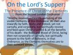 on the lord s supper the presence of christ in the elements