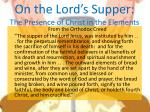 on the lord s supper the presence of christ in the elements1