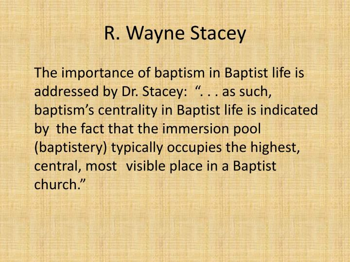 R. Wayne Stacey