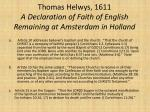 thomas helwys 1611 a declaration of faith of english remaining at amsterdam in holland