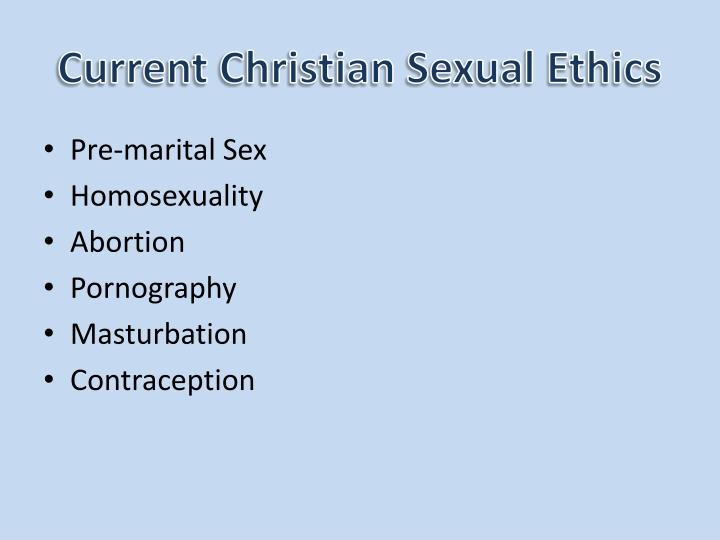 Current Christian Sexual Ethics