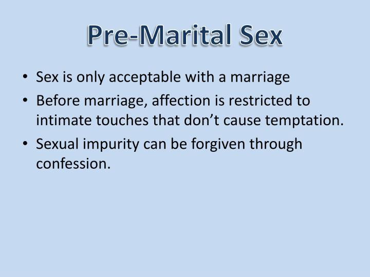 Pre-Marital Sex