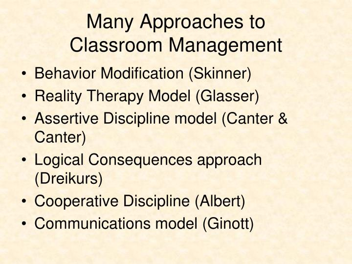 Many approaches to classroom management