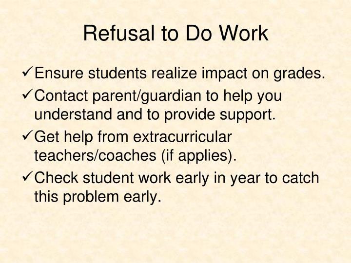 Refusal to Do Work
