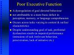poor executive function