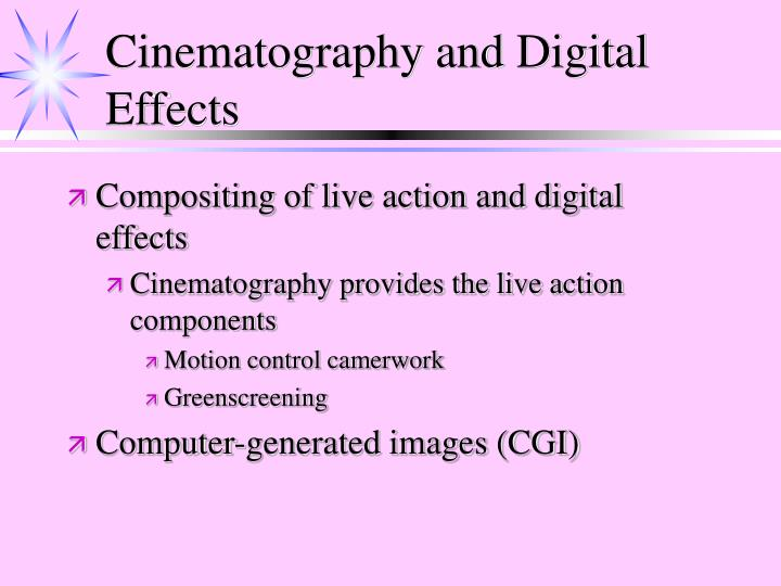 Cinematography and Digital Effects