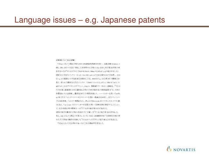 Language issues – e.g. Japanese patents