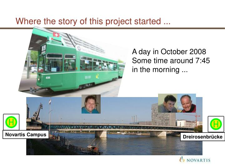 Where the story of this project started ...