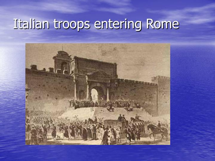 Italian troops entering Rome