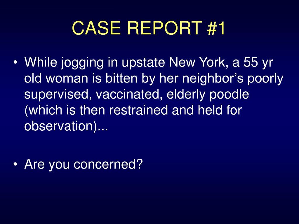CASE REPORT #1