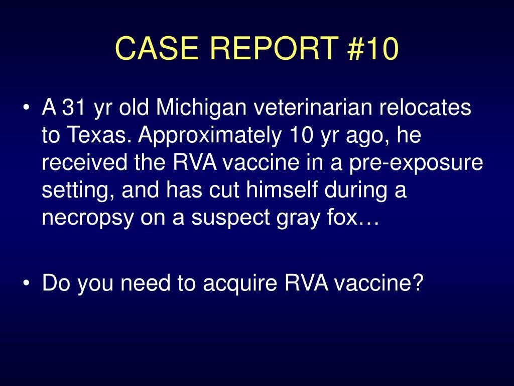 CASE REPORT #10